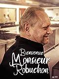 Bienvenue Monsieur Robuchon