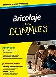 Bricolaje para Dummies (Sin colección)